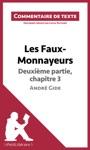 Les Faux-Monnayeurs DAndr Gide - Deuxime Partie Chapitre 3