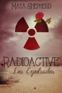 Radioactive - Los Expulsados Book Cover