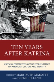 Ten Years After Katrina