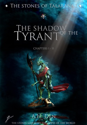 The Stones of Talarana I: The Shadow of the Tyrant image