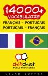 14000 Franais - Portugais Portugais - Franais Vocabulaire