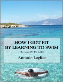 HOW I GOT FIT BY LEARNING TO SWIM