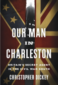 Download and Read Online Our Man in Charleston