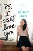 P.S. I Still Love You - Jenny Han