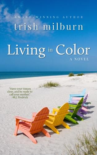 Trish Milburn - Living in Color