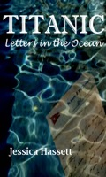 Titanic: Letters in the Ocean