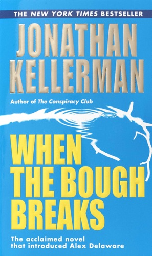 Jonathan Kellerman - When the Bough Breaks