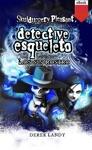 Detective Esqueleto Los Sin Rostro