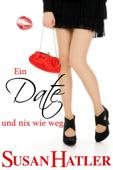 Ein Date und nix wie weg