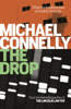 Michael Connelly - The Drop artwork