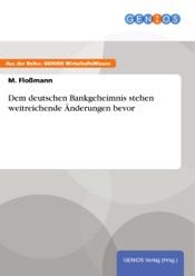Download and Read Online Dem deutschen Bankgeheimnis stehen weitreichende Änderungen bevor