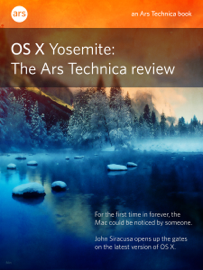 OS X 10.10 Yosemite: The Ars Technica Review book