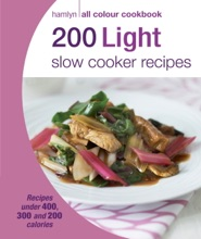 Hamlyn All Colour Cookery: 200 Light Slow Cooker Recipes