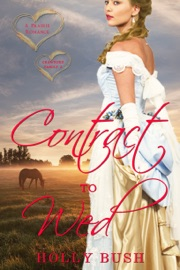 Contract To Wed - Holly Bush by  Holly Bush PDF Download