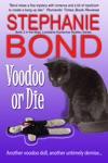 Voodoo Or Die