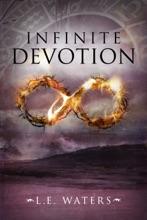 Infinite Devotion (Infinite Series, Book 2)