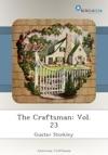 The Craftsman Vol 23
