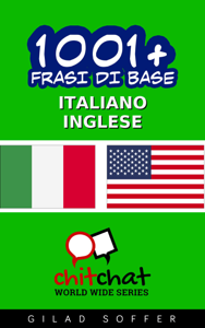 1001+ Frasi di Base Italiano - Inglese Libro Cover