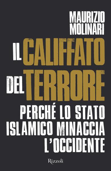 Il Califfato del terrore di Maurizio Molinari