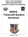 TCCC  TC3 Combat Medic  68W10 Fieldcraft Student Handouts  Related Course Materials