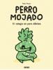 Pablo Bueno - Perro Mojado ilustraciГіn