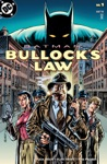 Batman Bullocks Law 1999- 1