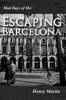 Mad Days Of Me: Escaping Barcelona