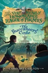 The Very Nearly Honorable League Of Pirates 3 The Buccaneers Code