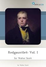 Redgauntlet: Vol. I