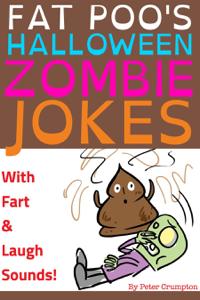 Fat Poo's Halloween Zombie Jokes Summary