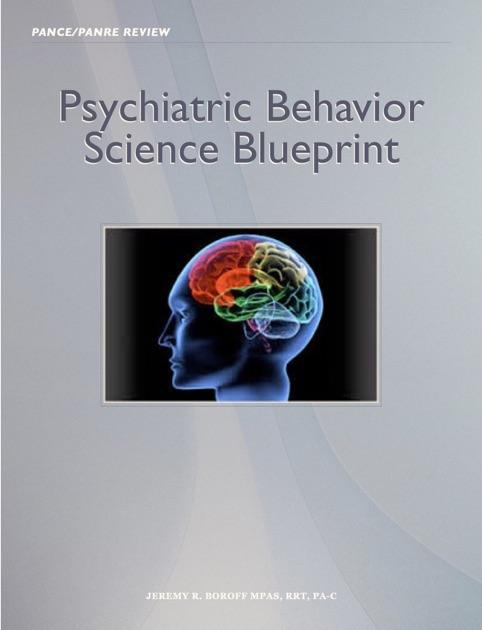 Psychiatric behavior science blueprint by jeremy boroff pa c on ibooks malvernweather Images