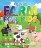 On The Farm For Kids