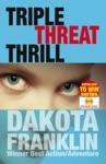 Triple Threat Thrill