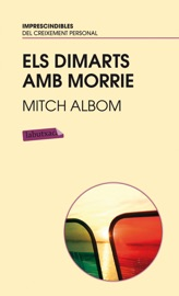 Els dimarts amb Morrie. PDF Download