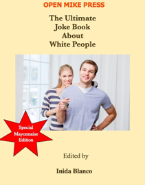 The Ultimate Joke Book About White People