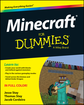 Minecraft for Dummies - Jesse Stay, Thomas Stay & Jacob Cordeiro book