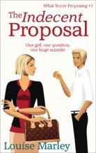 The Indecent Proposal (Short Story)
