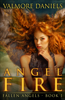 Valmore Daniels - Angel Fire (Fallen Angels - Book 1) artwork