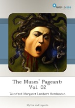 The Muses' Pageant: Vol. 02