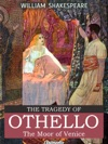 The Tragedy Of Othello The Moor Of Venice Illustrated Annotated