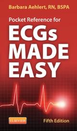 Pocket Reference for ECGs Made Easy - E-Book - Barbara J Aehlert RN, BSPA