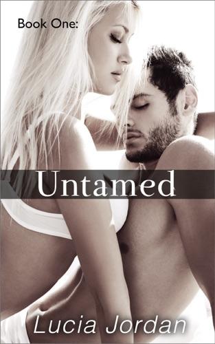 Lucia Jordan - Untamed