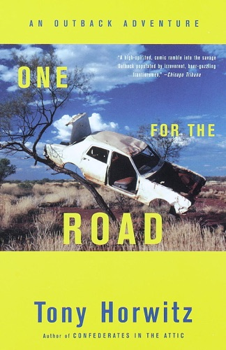 Tony Horwitz - One for the Road