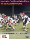 Coaching The Pistol Spread Option Offense The Complementary Plays