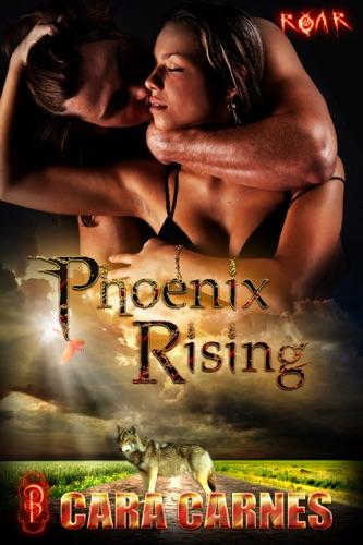 Cara Carnes - Phoenix Rising
