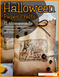 Halloween Paper Crafts: 11 Homemade Halloween Decorations, Halloween Treat Bag Ideas, and More