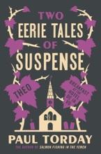 Two Eerie Tales of Suspense