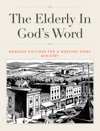 The Elderly In Gods Word