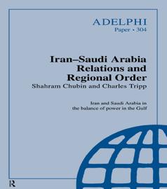 Iran-Saudi Arabia Relations and Regional Order
