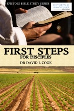 First Steps For Disciples